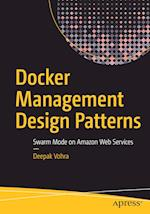 Docker Management Design Patterns : Swarm Mode on Amazon Web Services