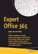 Expert Office 365 : Notes from the Field