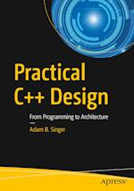 Practical C++ Design : From Programming to Architecture