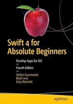 Swift 4 for Absolute Beginners : Develop Apps for iOS