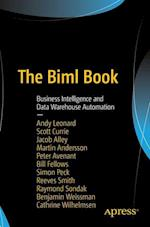 The Biml Book : Business Intelligence and Data Warehouse Automation