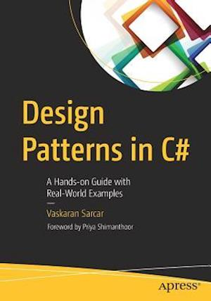 Design Patterns in C# : A Hands-on Guide with Real-World Examples