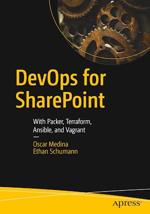 DevOps for SharePoint : With Packer, Terraform, Ansible, and Vagrant