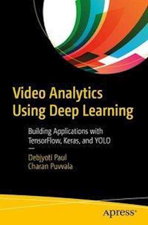 Video Analytics Using Deep Learning