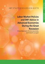 Labor Market Policies and IMF Advice in Advanced Economies during the Great Recession