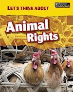 Let's Think About Animal Rights (Heinemann Infosearch)