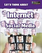 Let's Think About the Internet and Social Media (Heinemann Infosearch)