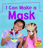 I Can Make a Mask (Heinemann Read and Learn)