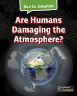 Are Humans Damaging the Atmosphere? (Heinemann Infosearch)