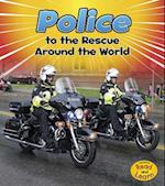 Police to the Rescue Around the World (Heinemann Read and Learn)