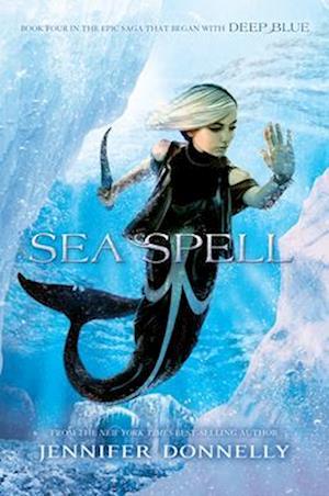 Bog, paperback Waterfire Saga, Book Four Sea Spell af Jennifer Donnelly