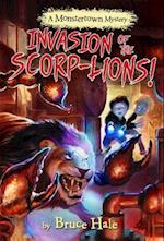 Invasion of the Scorp-Lions (Monstertown Mystery)