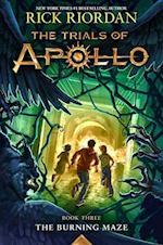 The Burning Maze (Trials of Apollo)