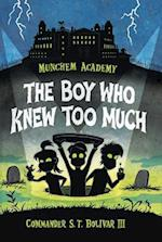 The Boy Who Knew Too Much (Munchem Academy)