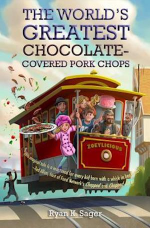 Bog, hardback The World's Greatest Chocolate-Covered Pork Chops af Ryan K. Sager