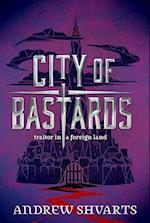 City of Bastards af Andrew Shvarts