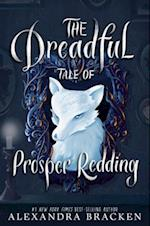 The Dreadful Tale of Prosper Redding af Alexandra Bracken