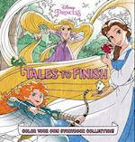 Disney Princess Tales to Finish (Storybook Collection Tales to Finish)