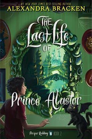 Prosper Redding the Last Life of Prince Alastor