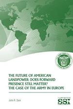 The Future of American Landpower af John R. Deni