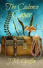 The Cadence Caper af J. M. Griffin