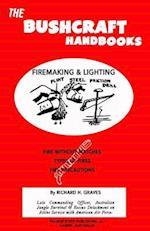 The Bushcraft Handbooks - Firemaking & Lighting