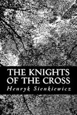 The Knights of the Cross af Henryk Sienkiewicz
