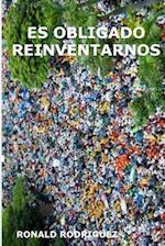 Es Obligado Reinventarnos af Ronald Rodriguez