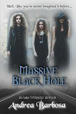Massive Black Hole af Andrea Barbosa