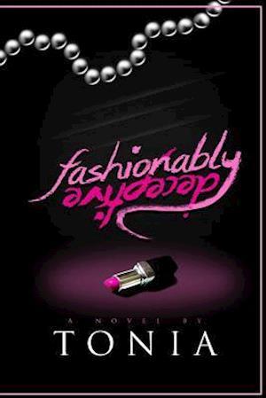 Fashionably Deceptive