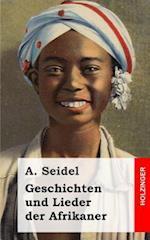 Geschichten Und Lieder Der Afrikaner af A. Seidel