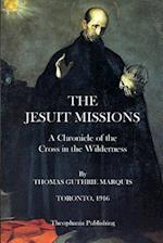 The Jesuit Missions af Thomas Guthrie Marquis