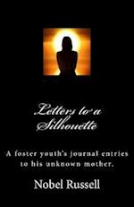 Letters to a Silhouette
