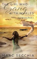 The Girl Who Sang with Whales