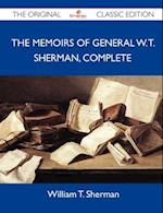 The Memoirs of General W. T. Sherman, Complete - The Original Classic Edition af William T. Sherman