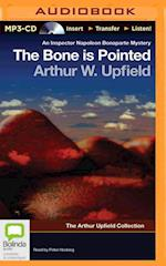 The Bone Is Pointed (Arthur Upfield Collection)