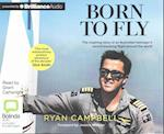 Born to Fly af Ryan Campbell
