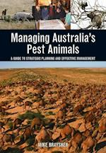 Managing Australia's Pest Animals