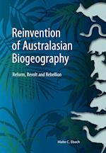 Reinvention of Australasian Biogeography af Malte Ebach