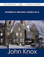 Works of John Knox, Volume 2 (of 6) - The Original Classic Edition af John Knox