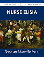 Nurse Elisia - The Original Classic Edition af George Manville Fenn