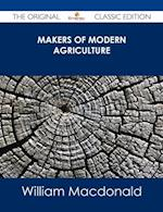 Makers of Modern Agriculture - The Original Classic Edition af William Macdonald