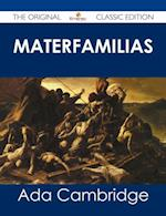 Materfamilias - The Original Classic Edition af Ada Cambridge