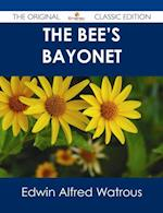 Bee's Bayonet - The Original Classic Edition af Edwin Alfred Watrous