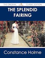 Splendid Fairing - The Original Classic Edition af Constance Holme
