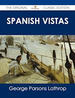 Spanish Vistas - The Original Classic Edition af George Parsons Lathrop
