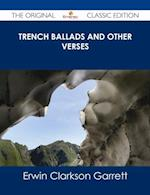 Trench Ballads and Other Verses - The Original Classic Edition af Erwin Clarkson Garrett
