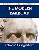 Modern Railroad - The Original Classic Edition af Edward Hungerford
