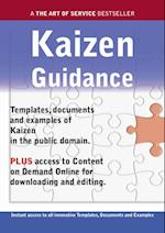 Kaizen Guidance - Real World Application, Templates, Documents, and Examples of the use of Kaizen in the Public Domain. PLUS Free access to membership only site for downloading. af James Smith