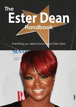 The Ester Dean Handbook - Everything You Need to Know about Ester Dean